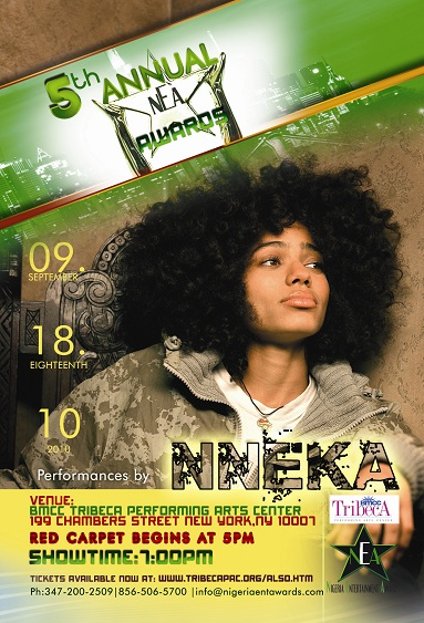 Nneka Nea BREAKING NEWS: M.I, Nneka, Tuface to Perform at the 2010 Nigeria Entertainment Awards