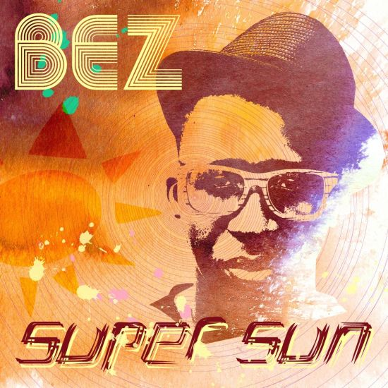 Bez Super Sun Bez Idakula Releases Super Sun Remix, Launches Debut Album July 24th, 2011