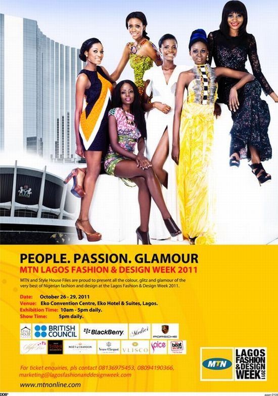 MTN Lagos Fashion and Design Weekend MTN Lagos Fashion and Design Week (LFDW) Begins October 26th, 2011!