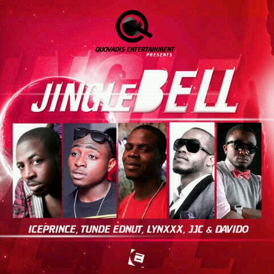 Jingle Bell Tunde Ednut Lynxxx JJC Davido Video: Jingle Bell by Tunde Ednut Ft. Iceprince, JJC, Lynxxx, Davido