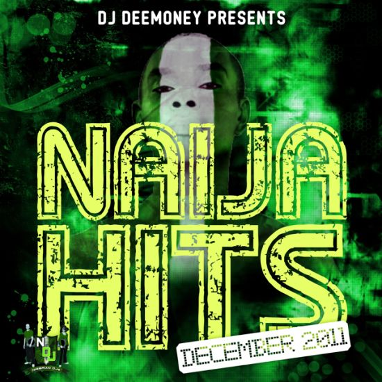 DJ Dee Money Presents Naija Dec 2011 Front Cover