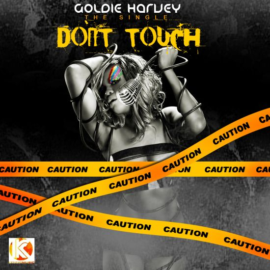 Goldie Don't Touch My Body