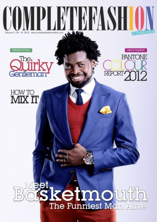 Basketmouth Covers Complete Fashion Magazine June Edition 2012 Pictures: Nollywoods Jackie Appiah and Comedian Basketmouth Cover Complete Fashion Magazine Latest Edition