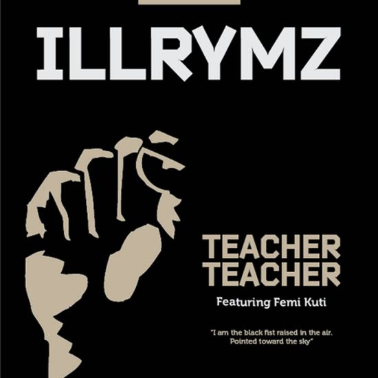 IllRhymz Teacher Teacher ft Femi Kuti