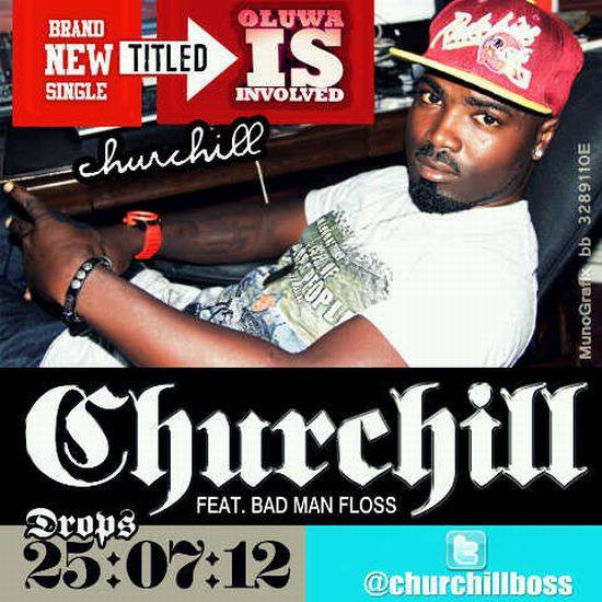 Oluwa is Involved Churchill ft Badman Floss