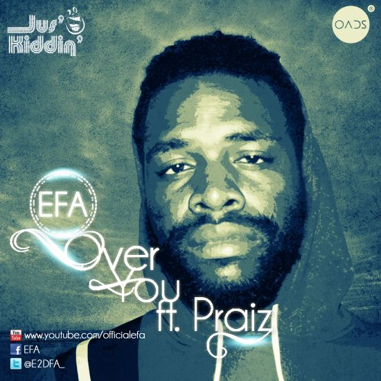 Efa Over You ft Praiz