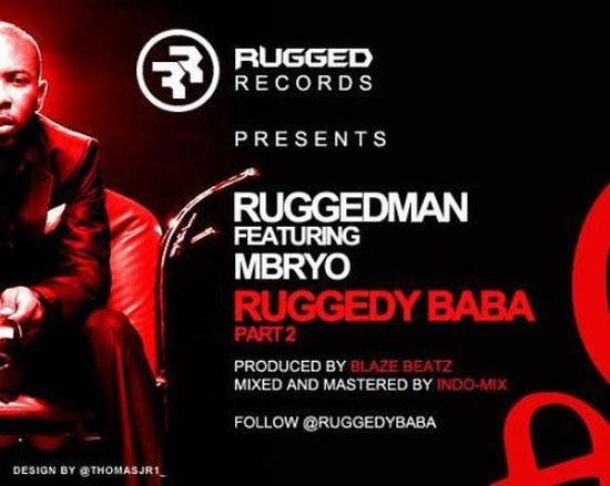 Ruggedy Baba Part 2  ft MBRYO
