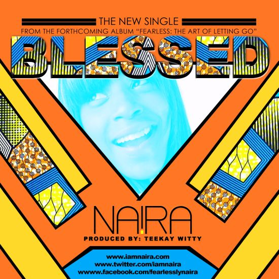 Naira BLESSED Music: Blessed by NA!RA  (FREE DOWNLOAD)   @iamnaira