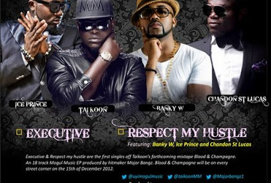 Taikoon Respect my Hustle Music: Respect My Hustle by Taikoon ft Ice Prince, Banky W and Chandon St.Lucas (Video)