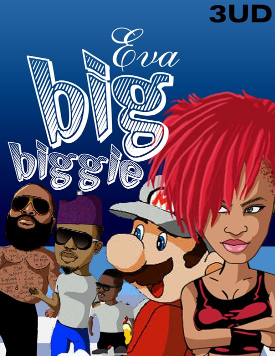 Big Biggie by EVA Music: Big Biggie by Eva (Video)