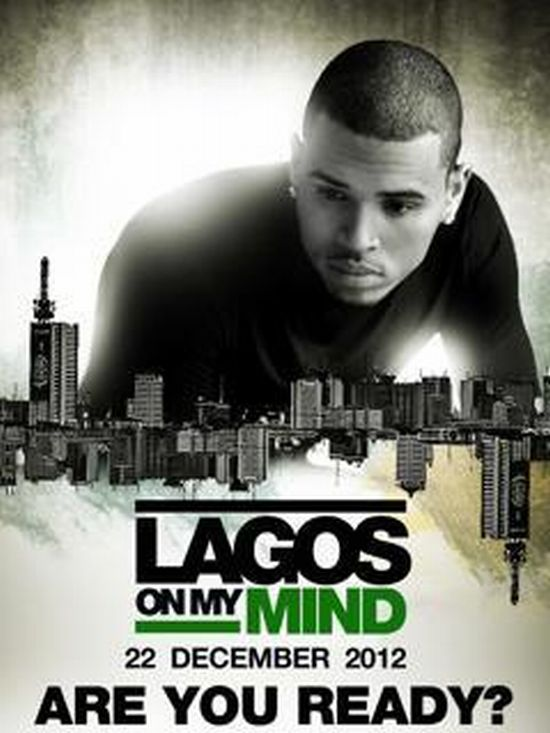 Chris Brown to Perform in Lagos Dec 22nd 2012