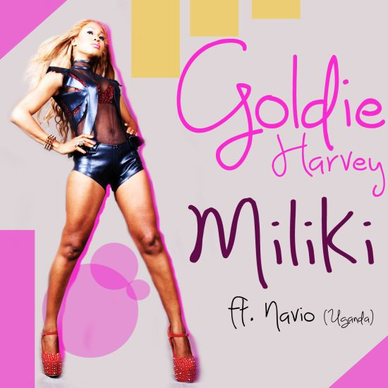 GOLDIE Miliki online poster Music: MILIKI by Goldie Harvey ft. NAVIO (Audio)   @goldieharvey