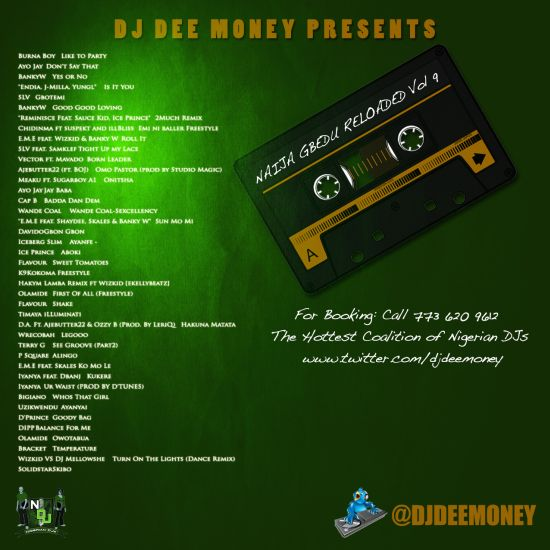 NaijaGbeduReloadedvol9 back Music: Naija Gbedu Reloaded Volume 9 Presented by @DjDeeMoney (Free Download)