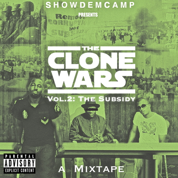 Show Dem Camp Subsidy World Premiere: SDC Presents Clone Wars VOL 2: THE SUBSIDY