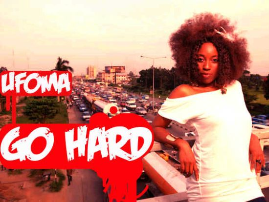 Ufoma Go Hard Artwork Music Video: Go Hard by Ufoma